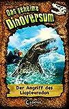 Das geheime Dinoversum - Der Angriff des Liopleurodon: Band 8