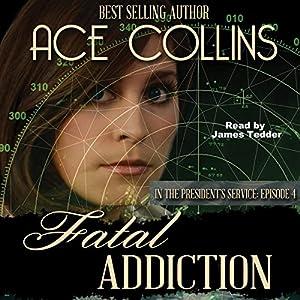 Fatal Addiction Audiobook