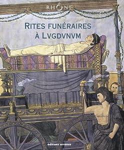 "Afficher ""Rites funéraires à Lugdunum"""