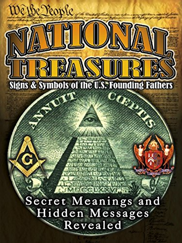 National Treasures - Secret Signs & Symbols of the U.S. Founding Fathers ()
