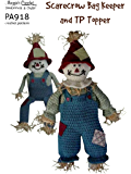 Crochet Pattern Scarecrow Bag Keeper and TP Topper PA918-R