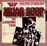 The Lansdowne Tapes by Uriah Heep