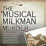The Musical Milkman Murder | Quentin Falk