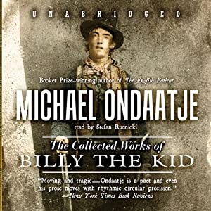 The Collected Works of Billy the Kid Audiobook