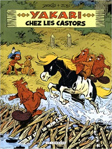 amazon com yakari 3 chez les castors french edition