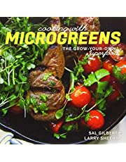 Cooking with Microgreens: The Grow Your Own Superfood