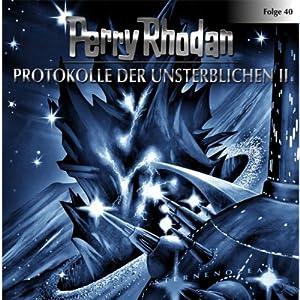 Protokolle der Unsterblichen (Perry Rhodan Sternenozean 40) Hörspiel
