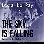 The Sky Is Falling | Lester Del Rey