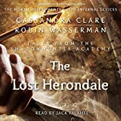 The Lost Herondale: Shadowhunter Academy, Book 2 | Cassandra Clare, Robin Wasserman