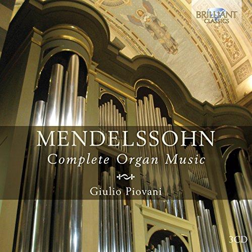 - Mendelssohn: Complete Organ Music