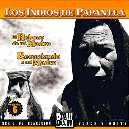Amazon.com: Dos Coronas a Mi Madre: Los Indios De Papantla: MP3