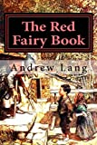 The Red Fairy Book (Andrew Lang's Fairy Books Series) (Volume 2)