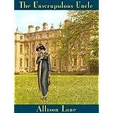 The Unscrupulous Uncle