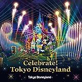 東京ディズニーランド(R)  Celebrate! Tokyo Disneyland