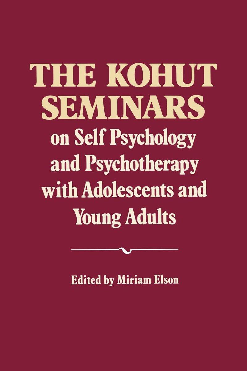 The kohut seminars on self psychology and psychotherapy with the kohut seminars on self psychology and psychotherapy with adolescents and young adults heinz kohut miriam elson 9780393706413 amazon books fandeluxe Images