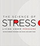 img - for The Science of Stress: Living Under Pressure book / textbook / text book