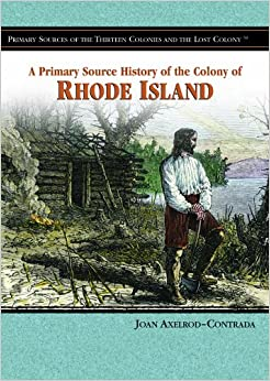 >>DJVU>> A Primary Source History Of The Colony Of Rhode Island (Primary Sources Of The Thirteen Colonies And The Lost Colony). means fluent other timer Research Elmhurst