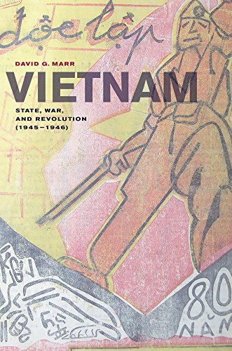Vietnam: State, War, and Revolution (1945–1946) by University of California Press