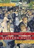Norton Anthology of Western Music, Volume Three: The Twentieth Century and After
