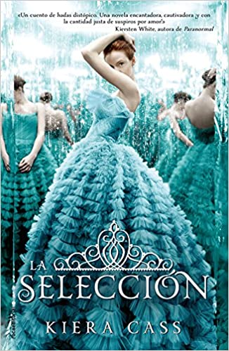 Selección, La: PENGUIN RANDOM HOUSE GRUPO EDITORIAL SA DE CV: 9788499186078: Amazon.com: Books