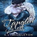 Tangled Mess Audiobook by K.L. Middleton, Kristen Middleton Narrated by Elizabeth Meadows