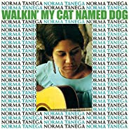 Walkin' My Cat Named Dog (Expanded & Remastered