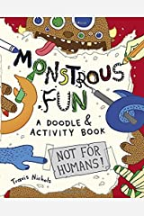 Monstrous Fun: A Doodle and Activity Book Paperback