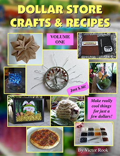 Dollar Store Crafts & Recipes: Volume One -