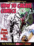 How to Create Comics from Script to Print, Danny Fingeroth, 1893905608