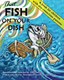 That Fish on Your Dish, Ellen Marcus, 0989288803