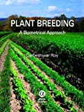 Plant Breeding, Darbeshwar Roy, 1842657437
