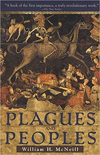 Plagues and Peoples: Amazon.it: McNeill, William H.: Libri in altre lingue