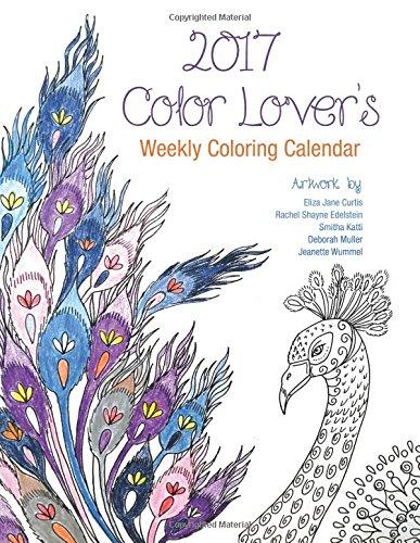 2017 Color Lover's Weekly Coloring Calendar ebook