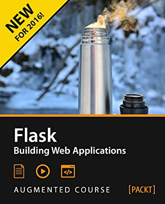 Flask - Building Web Applications with Python [Download]