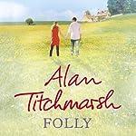 Folly | Alan Titchmarsh