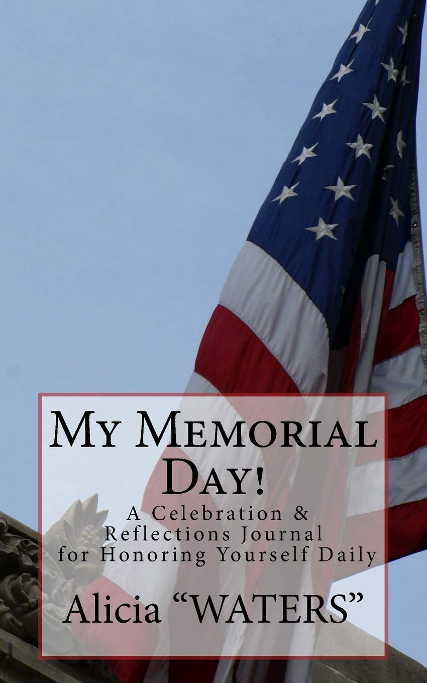 Reflections On Memorial Day >> My Memorial Day A Celebration Reflections Journal For Honoring