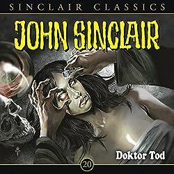 Doktor Tod (John Sinclair Classics 20)