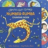 Giraffes Can't Dance: Number Rumba Tabbed Board Book