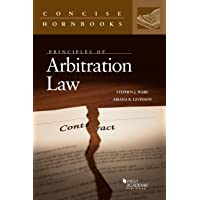 Principles of Arbitration Law (Concise Hornbook Series)