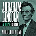 Abraham Lincoln: A Life, Volume One Audiobook by Michael Burlingame Narrated by Sean Pratt