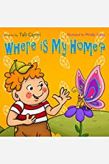 Where Is My Home? (Children's Picture Book) Paperback