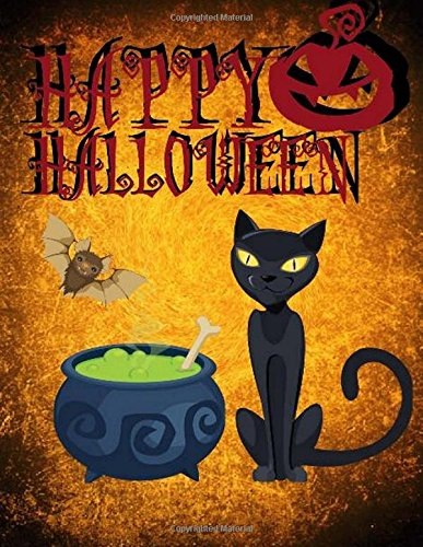 Happy Halloween: Spooky Black Cat & Cauldron Cover Design Notebook/Journal with 110 Lined Pages (8.5 x (Happy Halloween Cover Page)