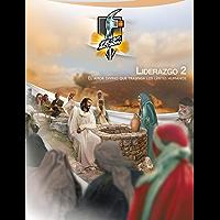 Liderazgo 2: El amor divino que traspasa los límites humanos: Edición Internacional (Igual al libro impreso pero a color…