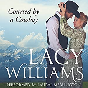 Courted by a Cowboy Audiobook