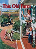 img - for This Old Farm: A Treasury of Family Farm Memories book / textbook / text book
