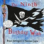 The Ninth Birthday Wish | Bruce E Arrington