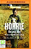 img - for Horrie the War Dog: The Story of Australia's Most Famous Dog book / textbook / text book