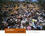 Exodus/Éxodo (Bill and Alice Wright Photography Series)