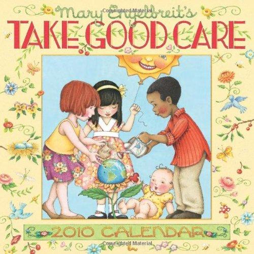 Mary Englebreit's Take Good Care 2010 Calendar