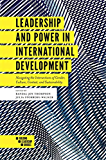 Leadership and Power in International Development: Navigating the Intersections of Gender, Culture, Context, and Sustainability (Building Leadership Bridges)
